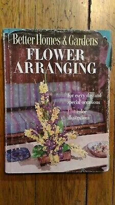 Flower Arranging For Everyday and Special Occasions - Better Homes &
