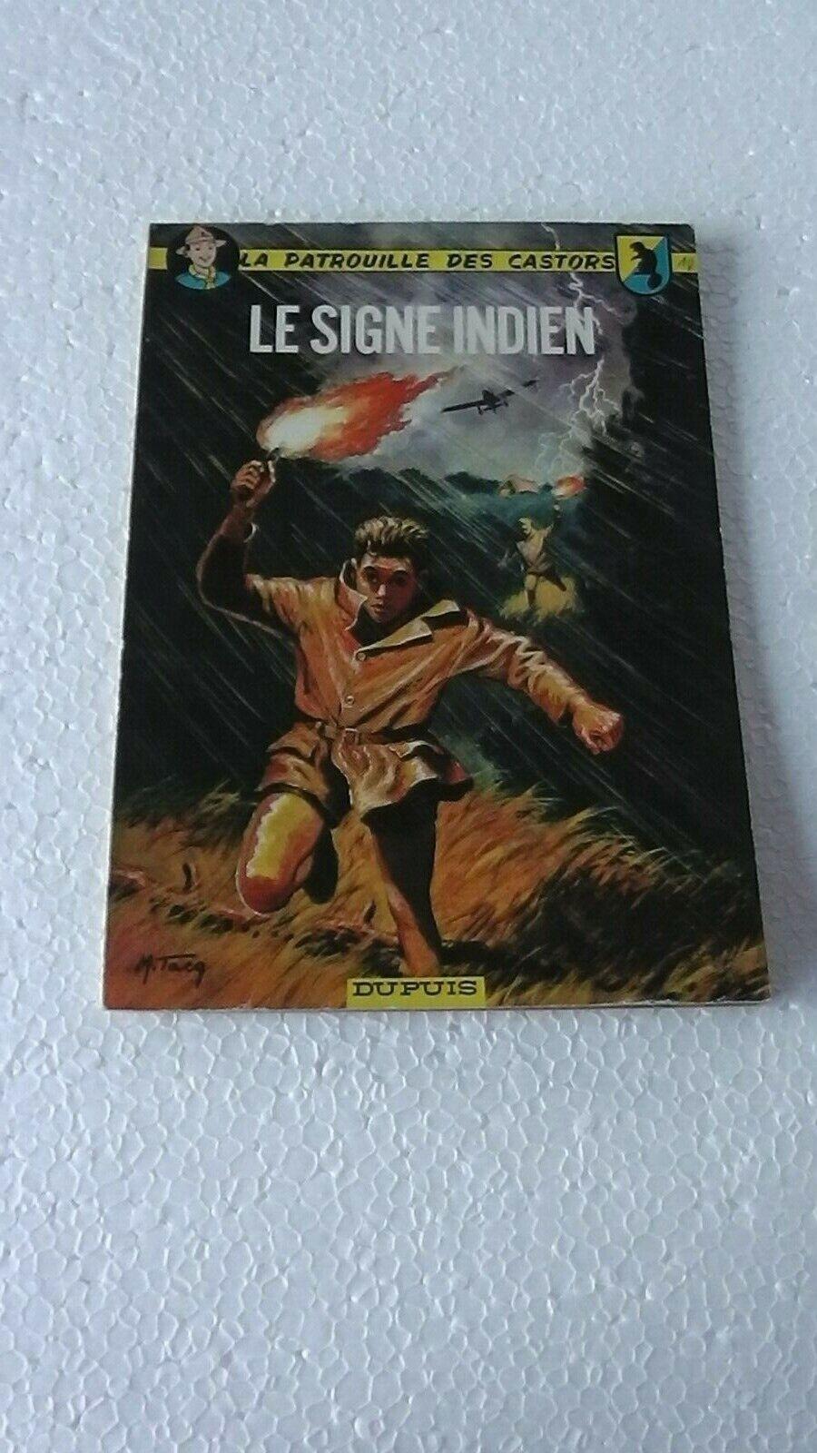 LA PATROUILLE DES CASTORS T10 LE SIGNE INDIEN Ré 1966  BON ETAT  J