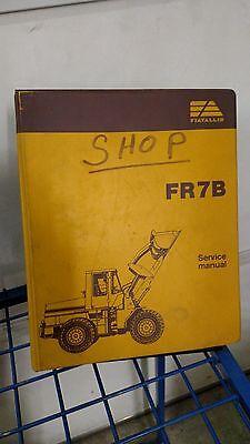 Fiat Allis Fr7b Wheel Loader Repair Service Shop Manual