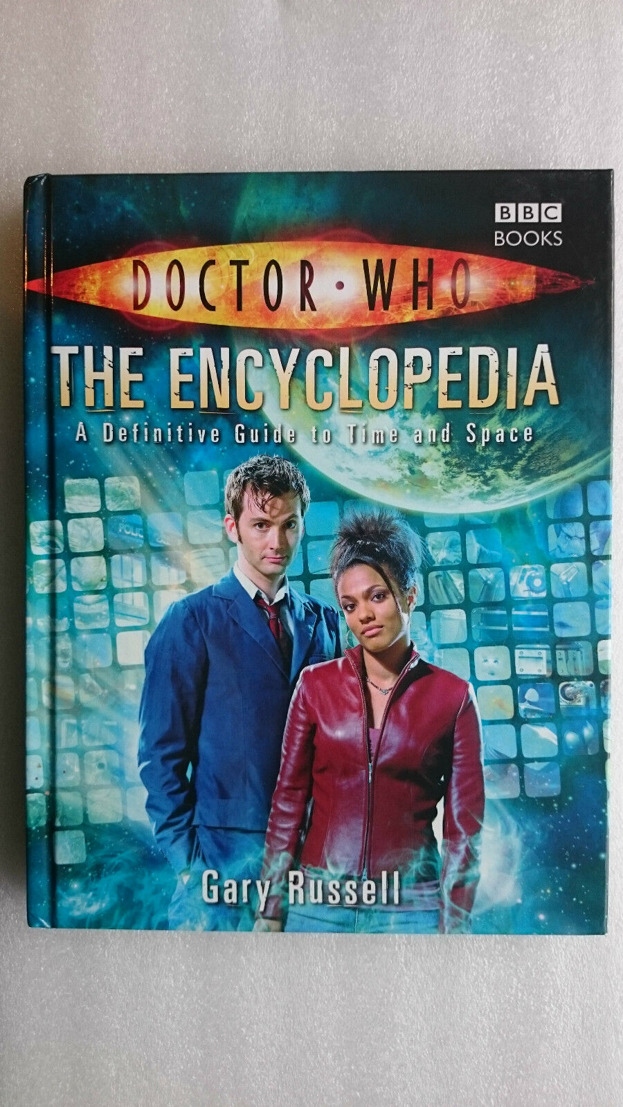 Doctor Who Encyclopedia: a Definitive Guide to Time and Space (Hardback 2007)