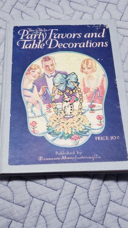 "Vintage 1920s  ""Dennison Mfg Co."" Arts & Crafts Book: Party Favors Decorations"