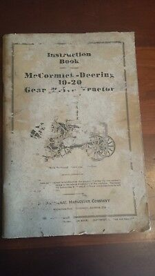 Mccormick - Deering Instruction Book For 10-20 Horsepower Gear Drive Tractor