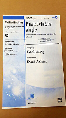 Lot of 10 Praise to the Lord, the Almighty 2004 Berry Adams SATB Choral Octavo