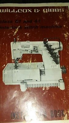 WILLCOX /& GIBBS Type 32 /& 33 OVERLOCK MACHINE INSTRUCTIONS MANUAL FULL A4 SIZE