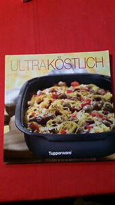 Tupperware,Kochrezepte,Ultra Köstlich,  schmackhafte Rezepte für den UltraPro
