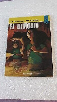 LA PATROUILLE DES CASTORS T20  EL DEMONIO  EO  brochée 1977 BON ETAT J
