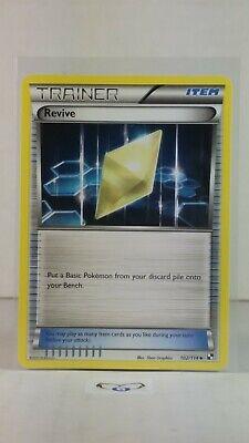 REV HOLO COMMON REVIVE TRAINER 102//114 BLACK /& WHITE SET POKEMON CARD GO MINT
