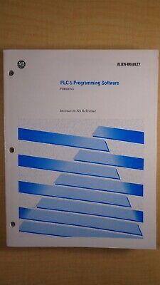 Allen Bradley Plc-5 Programming Software Release 4.5 Instruction Set Ref 8e B7