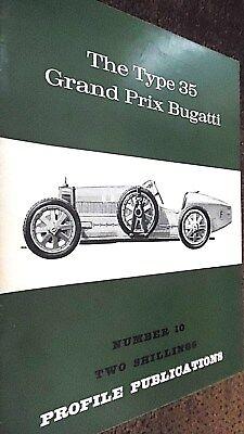 PROFILE PUBLICATIONS CAR #10: THE TYPE 35 GRAND PRIX BUGATTI (1966)