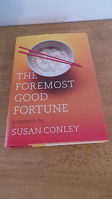 The Foremost Good Fortune   Memoir   Family   China   Cancer Treatment   Health
