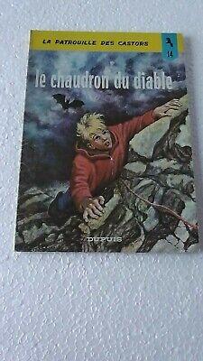LA PATROUILLE DES CASTORS  T14 LE CHAUDRON DU DIABLE  Ré 1966  BON ETAT  J