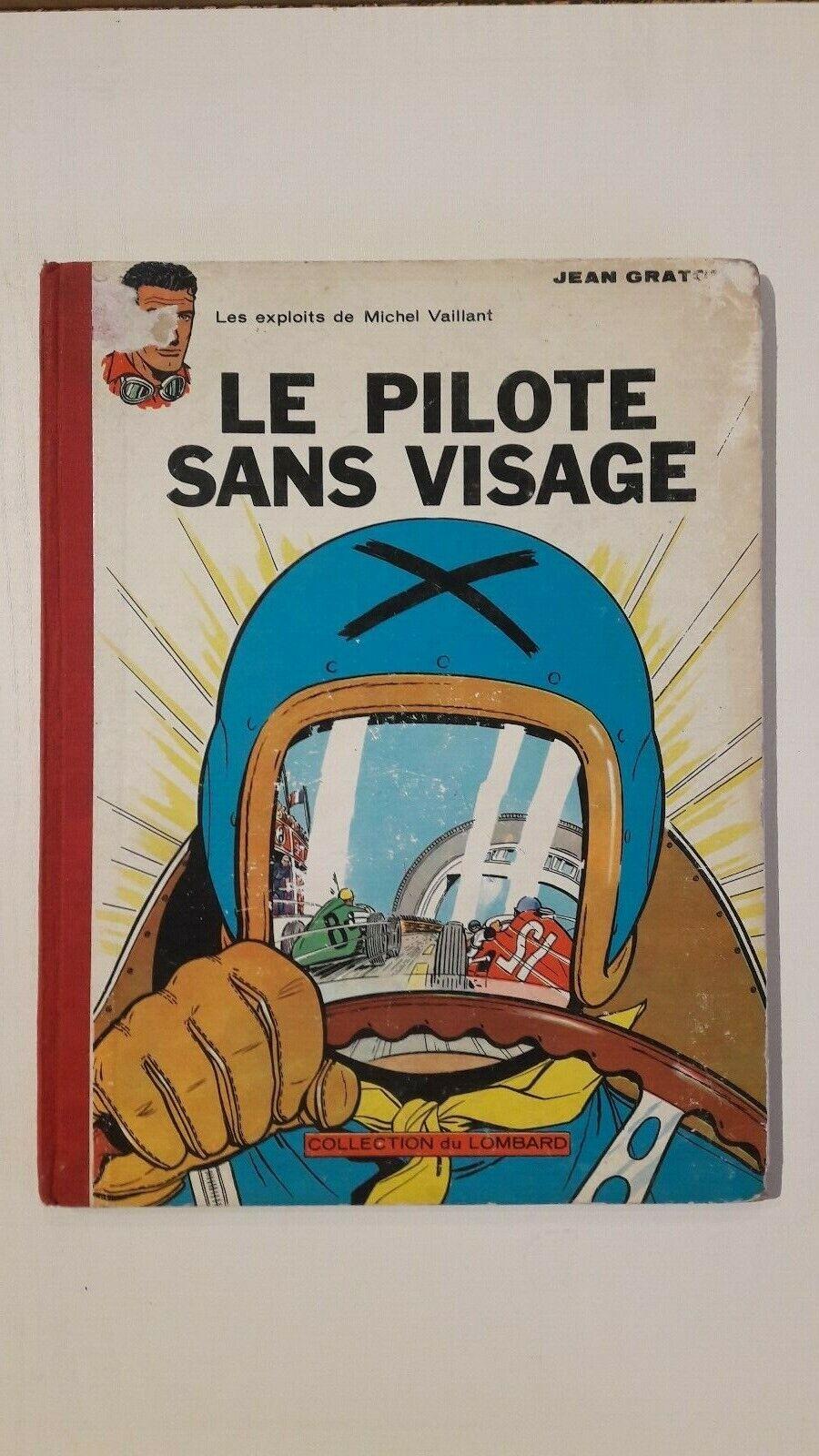 Michel Vaillant T2 Le Pilote Sans Visage Réédition 1962