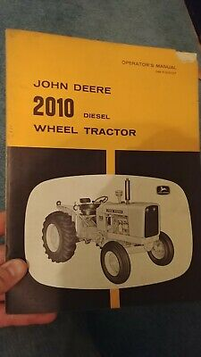 John Deere 2010 Diesel Wheel Tractor Crawler Loader Operators Manual Choice