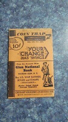 Coin Trap - RARE 1940 DIME COIN TRAP BANK WW2 Era Watkins Glen National Bank ADVERTISING