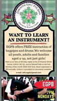Learn to play the bagpipes or drums