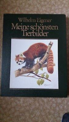 WILHELM EIGENER MEINE SCHÖNSTEN TIERBILDER 1979