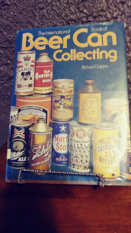 The International Book of Beer can Collecting Richard Dolphin