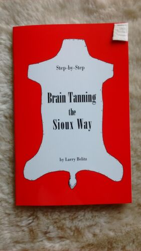 BRAIN TANNING HIDES THE SIOUX WAY BOOKLET