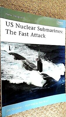 OSPREY NEW VANGUARD #138: US NUCLEAR SUBMARINES: THE FAST ATTACK (2007)
