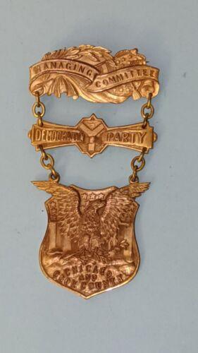Antique Democrat Democratic Party Medal Chicago Cook County American Badge Co.