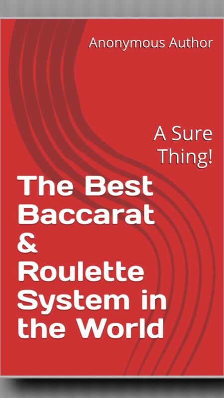 The Best Baccarat & Roulette System In the World