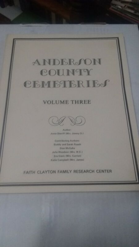 Anderson County Cemeteries Volume 3 Genealogy Family South Carolina 1988