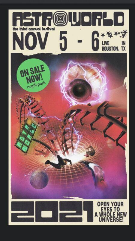 Travis Scott Astroworld Tickets Nov 5-6 2-Day GA 1 Ticket-picked Up In Event Day