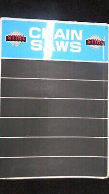 Vintage STIHL chainsaw Metal chalkboard sign