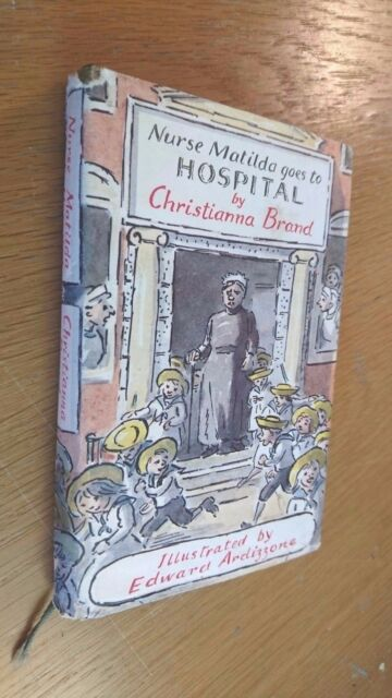 nurse matilda goes to hospital by christianna brand & edward ardizzone (illus)