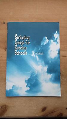 SWINGING SONGS FOR SUNDAY SCHOOLS by JOHN DUNBAR JOHANNESBURG ST COLUMBA'S