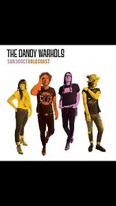 Dandy Warhol Tickets x2 Palm Beach Gold Coast South Preview