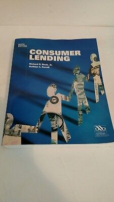 Consumer Lending Sixth Edition Richard E  Beck  Jr  Kathlyn L  Farell