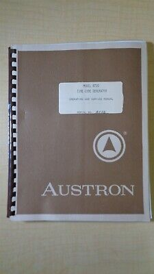 Austron Model 8720 Time Code Generator Operating And Service Manual 5f B1