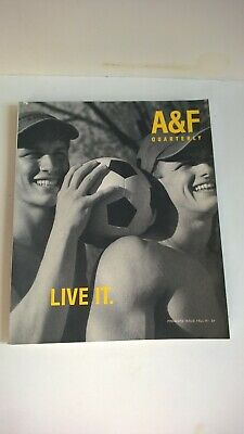ABERCROMBIE & FITCH QUARTERLY Premiere Issue Fall 1997 LIVE IT Bruce Weber