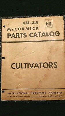 Ih Original Parts Manual For Tractor Drawn Tractor Mounted Cultivators Cu-3a