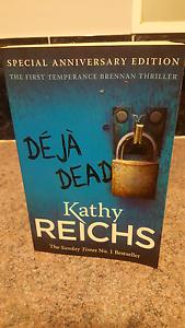 De ja dead Kathy Reichs Oxenford Gold Coast North Preview
