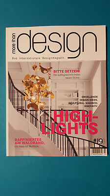 more than design Das internationale Designmagazin #19  3/2017 ungelesen 1A