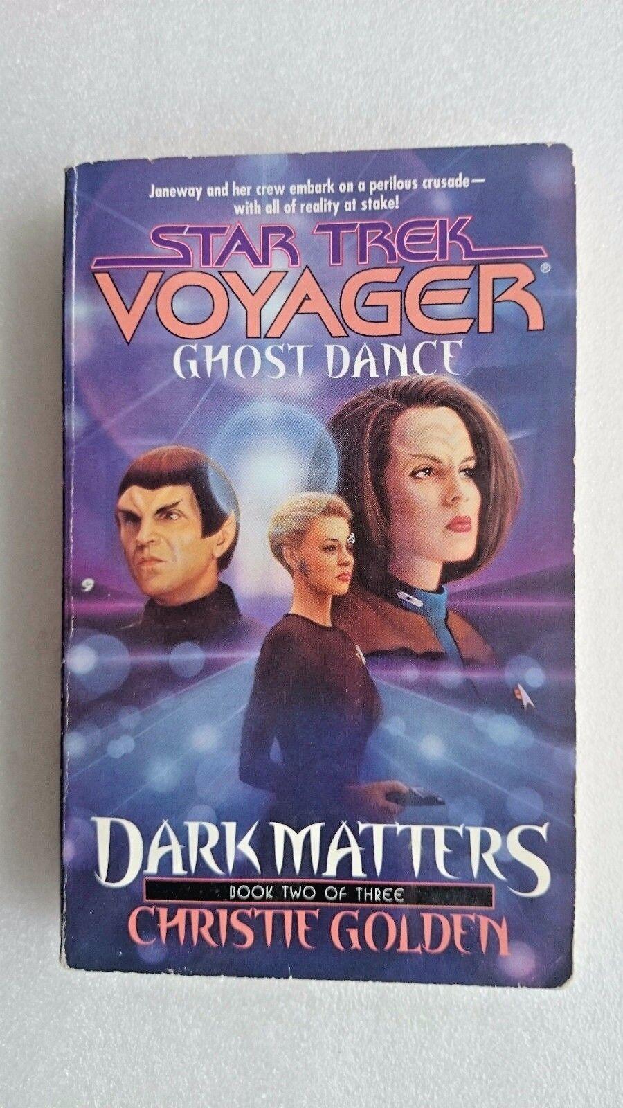 Dark Matters: Bk. 2: Ghost Dance by Christie Golden (Paperback, 2000)