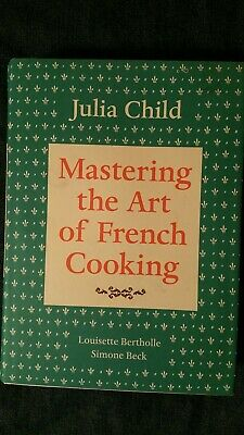 Mastering the Art of French Cooking JULIA CHILD Simone Beck L. BERTHOLLE HC DJ