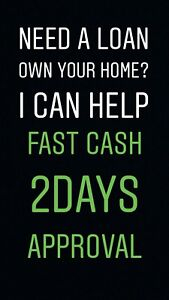 NEED A LOAN OWN YOUR HOME?