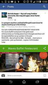 2 x groupon printed vouchers WAVES SEAFOOD BUFFET...GOLD COAST Thornton Maitland Area Preview