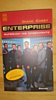 Star Trek Enterprise (Band 1): Aufbruch ins Unbekannte (2012, Heyne) Unbekannte Star