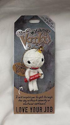 WATCHOVER VOODOO DOLL, LOVE YOUR JOB,  BRAND NEW!!!