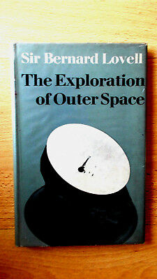 The Exploration of Outer Space by Bernard Lovell 1st edition 1962. Vg in wrapper, used for sale  Lymm