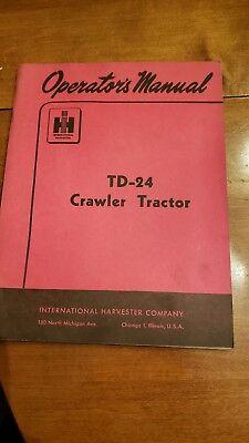 International Harvester Operators Manual Td-24 241 Series Crawler Tractor