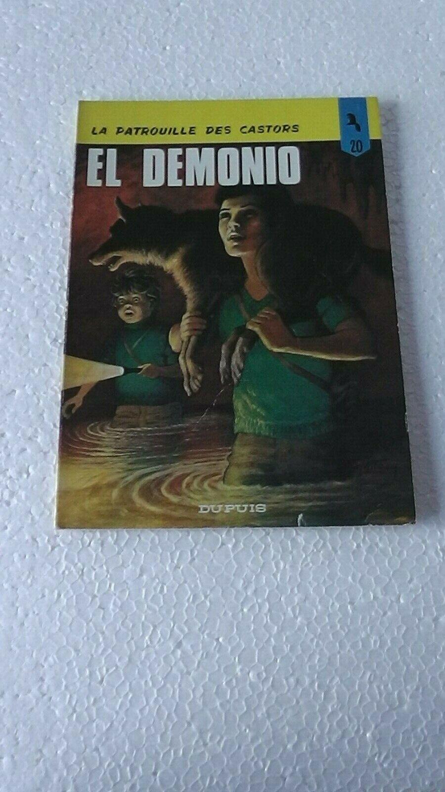 LA PATROUILLE DES CASTORS  T20 EL DEMONIO  EO 1977   BON ETAT J