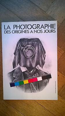 La photograhie des origines à nos jours (1982) 370 pages  +++