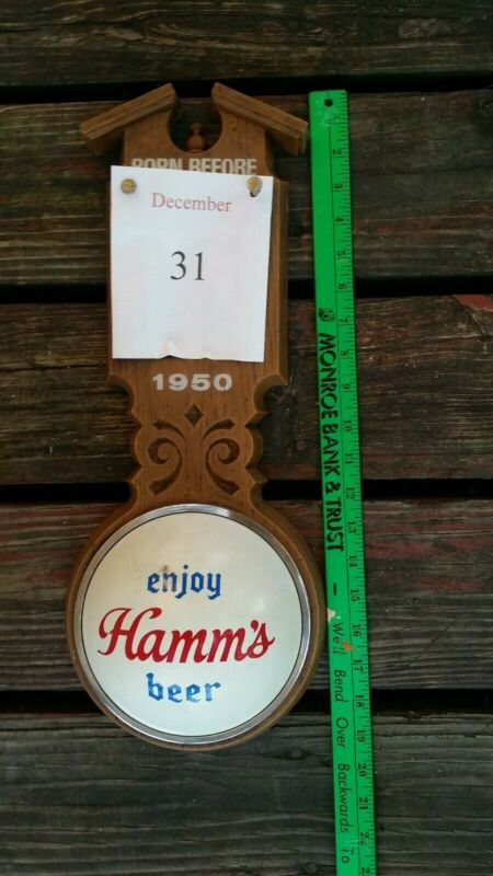 Hamms Beer Born Before Sign 1950s
