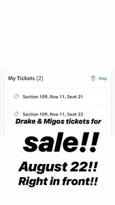 TORONTO DRAKE TICKETS FOR AUGUST 22! 2 TICKETS