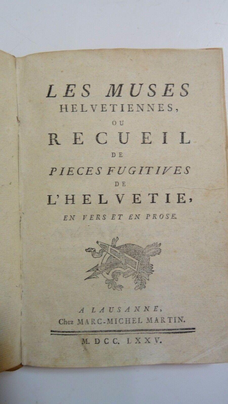 Vialibri Rare Livre Ancien Les Muses Helvetiennes 1775